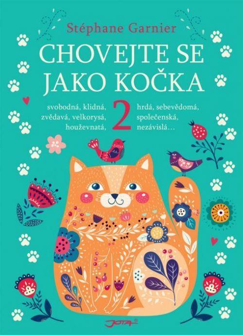Chovejte se jako kočka 2 - Stéphane Garnier - e-kniha